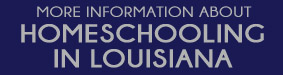 Homeschooling in Louisiana