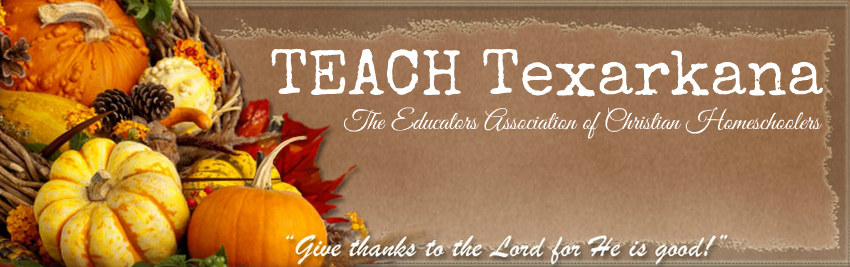 TEACH - Texarkana Educators Association of Christian Homeschoolers