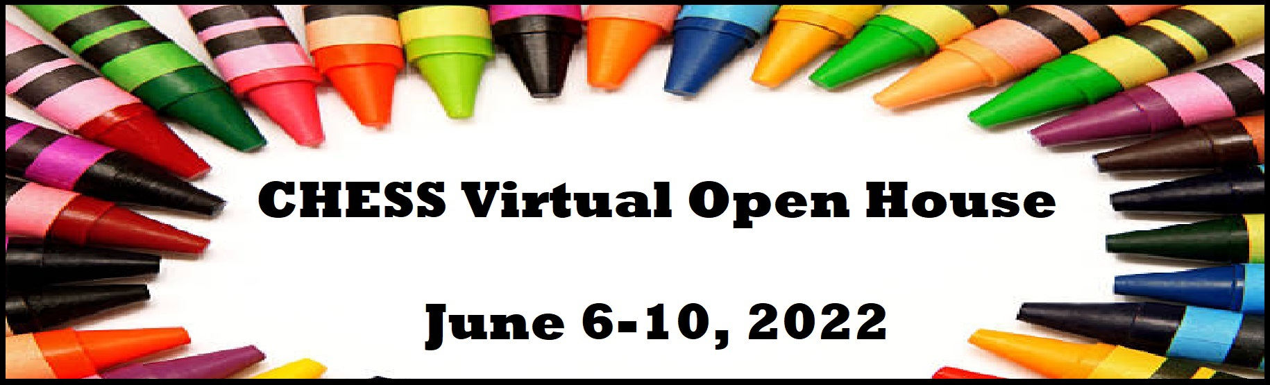 CHESS Open House