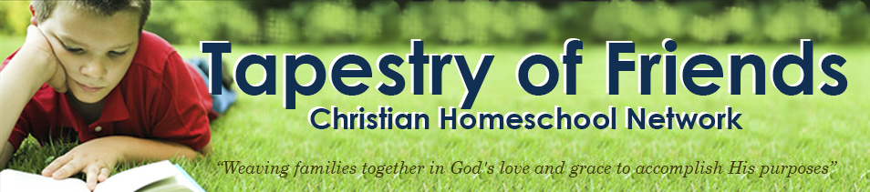 Tapestry of Friends Christian Homeschool Network